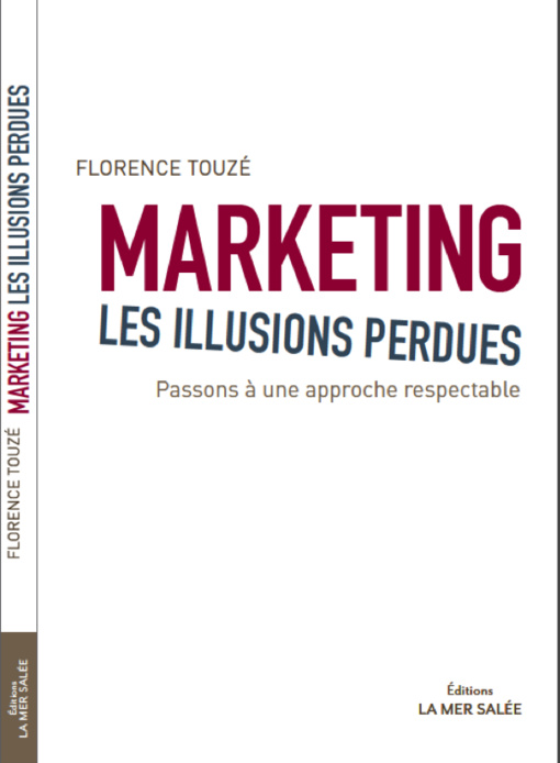 Les illusions perdues du marketing