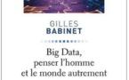Les Big Data seront ce que les entreprises choisiront d'en faire